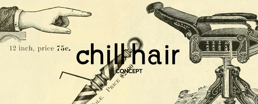 chill  hair CONCEPT